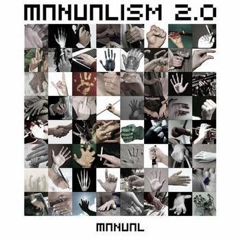 Manualism 2.0 (2008)