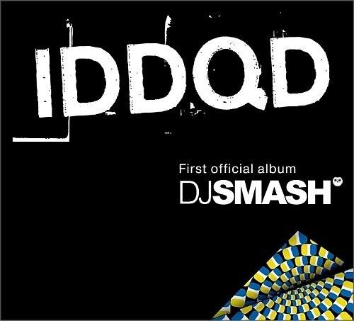 DJ SMASH - IDDQD (2008)
