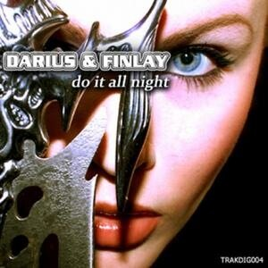 Darius And Finlay - Do It All Night (Incl Michael  ...