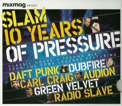 Mixmag Presents: Slam 10 Years Of Pressure MAG (20 ...