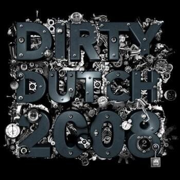 Dirty Dutch 2008 Mixed By Chuckie 2CD (2008)